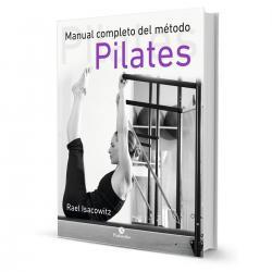 Libro Manual Completo Metodo Pilates Rael Isacowitz - El Rey