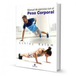 Libro Manual Del Ejercicio Con El Peso Corporal - El Rey