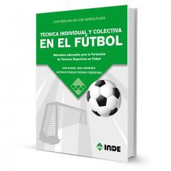 Libro Técnica Individual Y Colectiva En El Futbol - El Rey