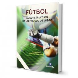 Libro Futbol La Construccion De Un Modelo De Juego - El Rey