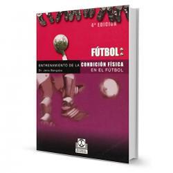 Libro Entrenamiento De La Condicion Fisica En Futbol El Rey