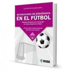 Libro Metodologia De Enseñanza En El Futbol - El Rey