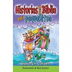 Historias De La Biblia Para Pequeñitos Tapa Suave Rústica