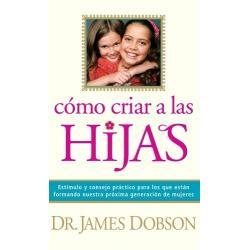 Libro Cómo Criar A Las Hijas