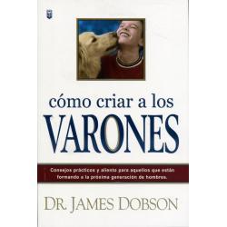 Cómo Criar A Los Varones Libro Dr James Dobson