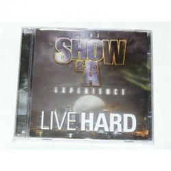 The Show & A Experience, Live Hard, New Sealed CD